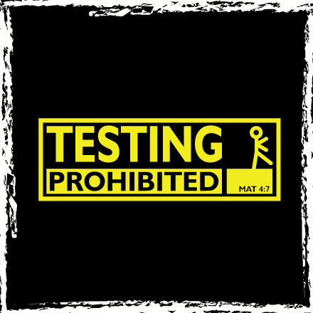 Testing Prohibited - Classic T-Shirt